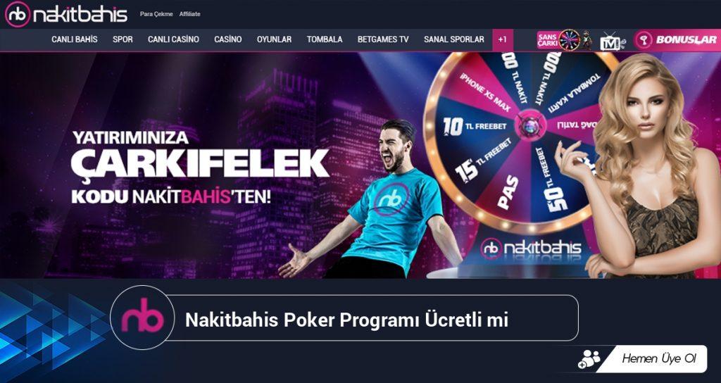Nakitbahis Poker Programı Ücretli mi